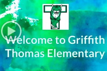 Welcome to Griffith Thomas Elementary